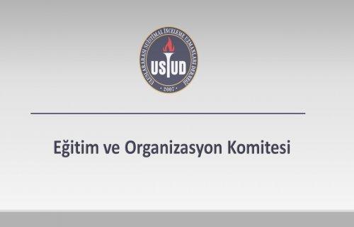 Eğitim ve Organizasyon Komitesi